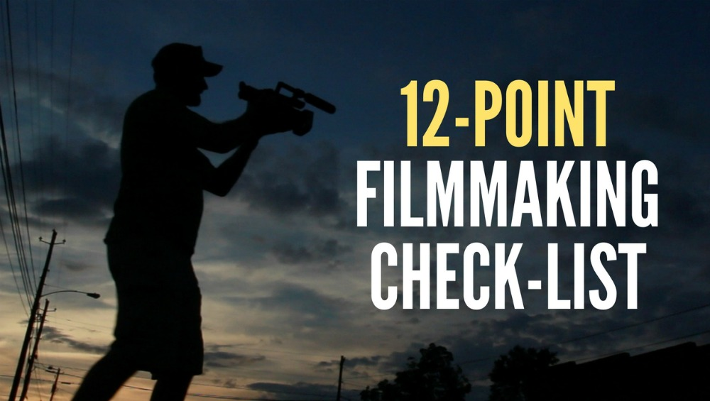 12-Point Check List for Aspiring Documentary Filmmakers