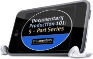 Documentary Producing 101 Audio Series