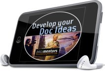 Develop Your Documentary Ideas