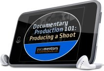 Documentary Production 101: Producing A Shoot