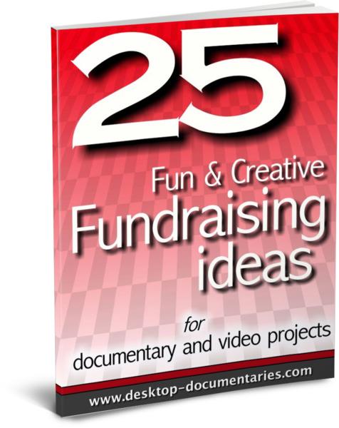 25 Documentary Fundraising Ideas