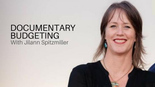 Documentary Budgeting Masterclass with Jilann Spitzmiller