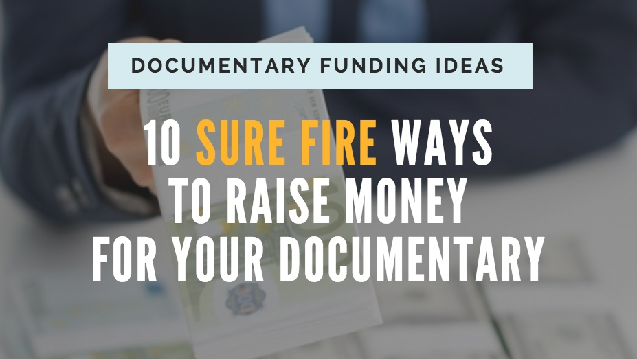 Raise Money for Documentary