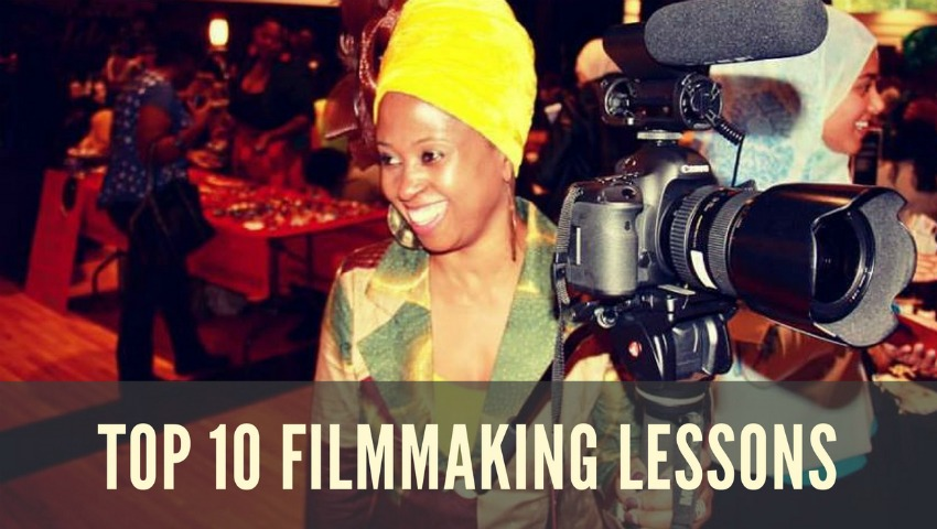 Top 10 Filmmaking Lessons