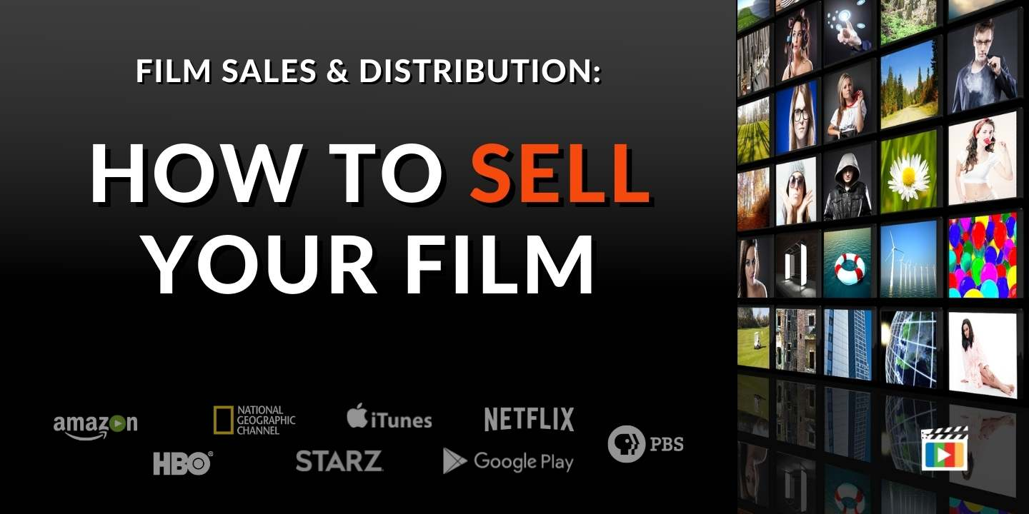 How To Sell Your Film