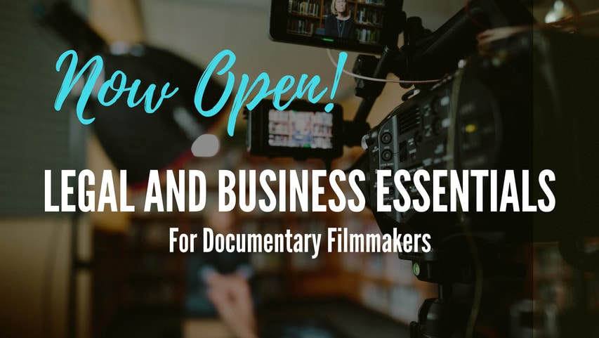 Legal Essentials for Documentary Filmmakers
