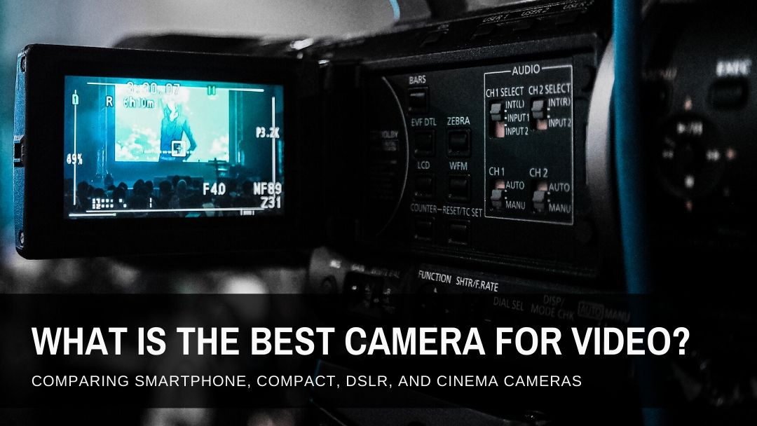 Best Camera for Video