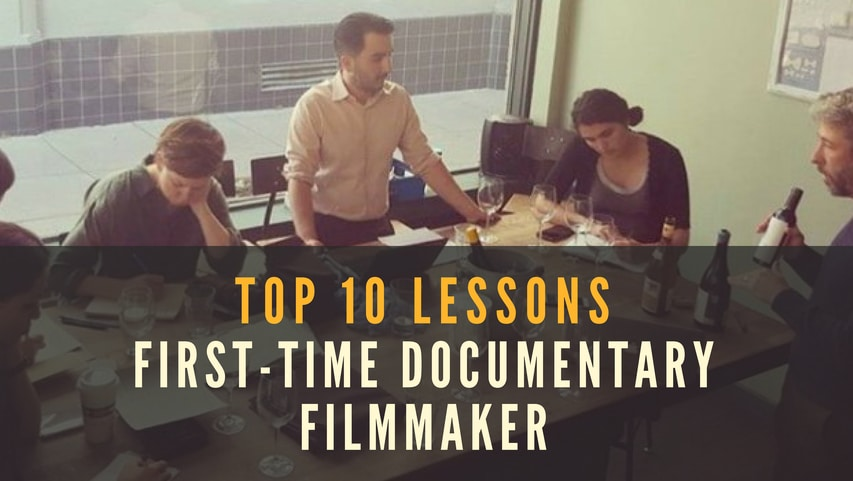 Top 10 Lessons First-Time Filmmaker