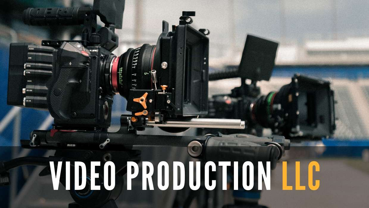 Video Production LLC