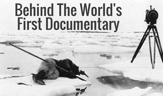 Behind The World's First Documentary