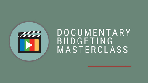 Documentary Budgeting Masterclass with Jilann Spitzmiller