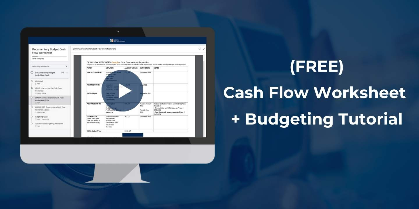 Documentary Budget Cash Flow Worksheet