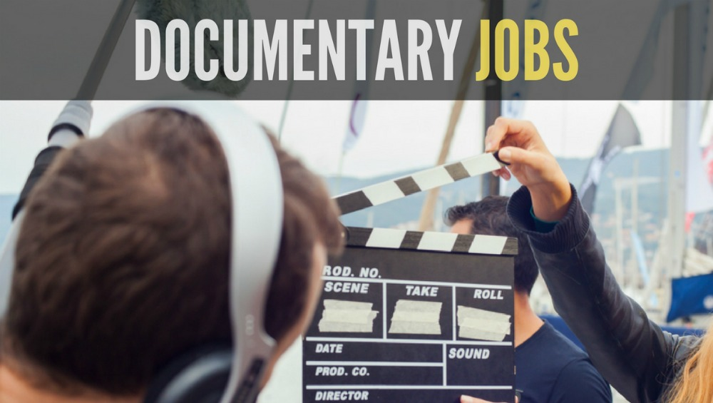 Documentary and Video Jobs