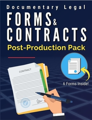 Documentary Legal Forms & Contracts: Post-Production Pack