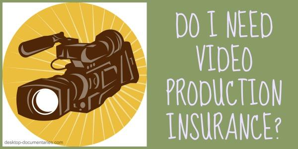 Video & Film Production Insurance