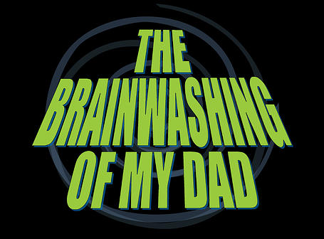 The Brainwashing Of My Dad documentary