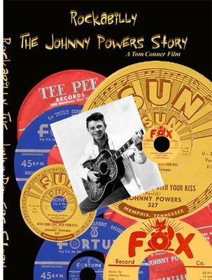 Rockabilly - The Johnny Powers Story<br>DVD cover art