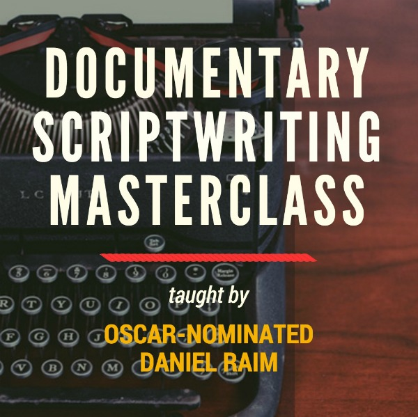 Documentary Scriptwriting Masterclass