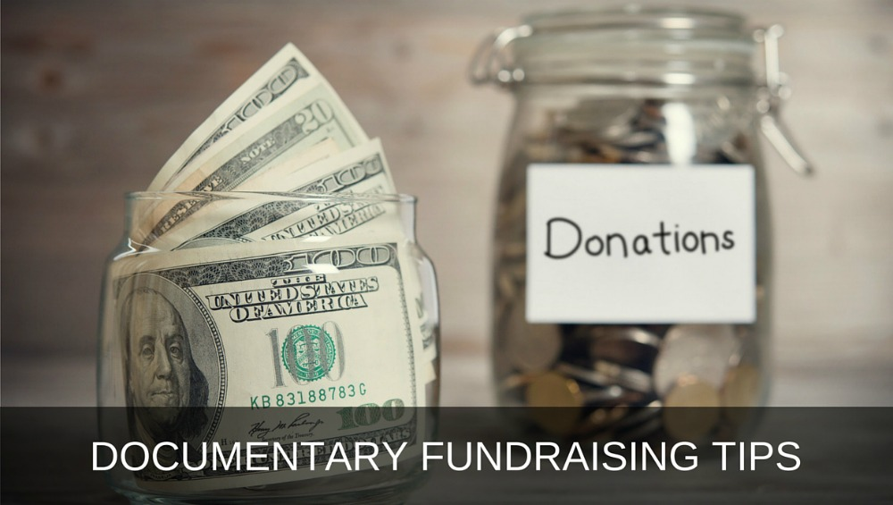 Documentary Fundraising Tips