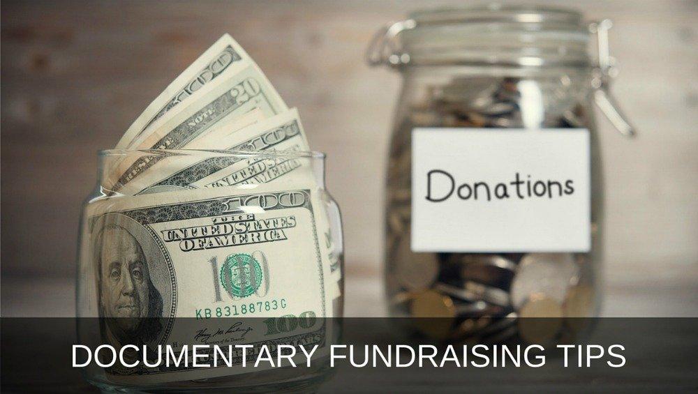 Documentary Fundraising Tips