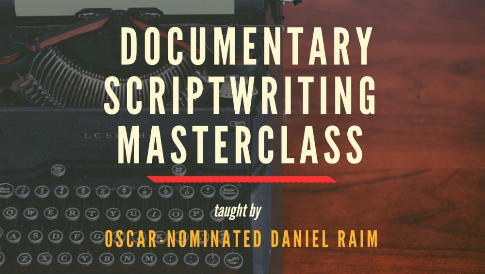 Documentary Scriptwriting Masterclass