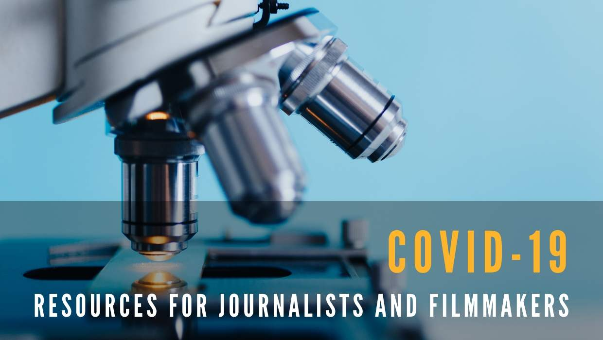 COVID-19 Resources for Journalists and Filmmakers